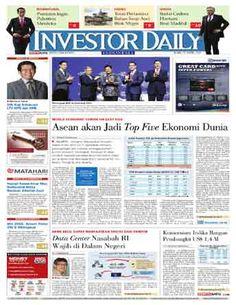 Investor Daily - 22 April 2015   Asean Akan Jadi Top Five Ekonomi Dunia   Investor Daily