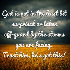 God is not unaware of the storms we are facing     https://www.facebook.com/photo.php?fbid=10151640423531530