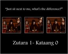 Zutara 1 - Kataang  I find the battle both awesome and pointless. Kataang won but the Kataangers continue to point that out rather rudely, which makes me mad. We know Kataang won, but Zutara is our dream and we will defend it.