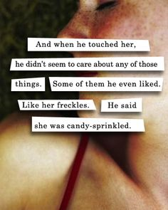 """""""She was candy-sprinkled."""" Rainbow Rowell, Eleanor and Park Book Quotes, Me Quotes, Eleanor And Park, Encouragement, Rainbow Rowell, Lovey Dovey, Hopeless Romantic, Beautiful Words, Just Love"""