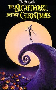 The Nightmare Before Christmas, my husband and I watch this every Christmas time!