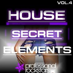 Nikos Akrivos, Ian Ludvig, Ruiz Jr, Mike Esso, DJ Baloo, Ian Ludvig, Paul2Paul, NoizX, Nino Bellemo, Dom Digital New Releases: Secret House Elements Vol. 4 on Beatport