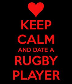 keep-calm-and-date-a-rugby-player