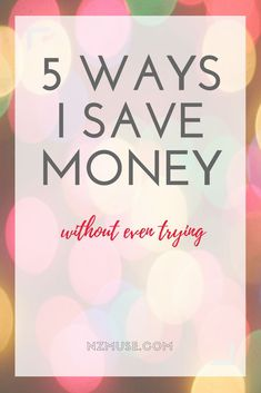 How to save money easily - these are 5 ways I save money without having to think about it! Save Money On Groceries, Ways To Save Money, Money Tips, Money Saving Tips, Money Saving Challenge, Investing Money, Financial Tips, Frugal Tips, Money Matters
