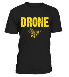 """# Drone Bee T-Shirt . Special Offer, not available in shops Comes in a variety of styles and colours Buy yours now before it is too late! Secured payment via Visa / Mastercard / Amex / PayPal How to place an order Choose the model from the drop-down menu Click on """"Buy it now"""" Choose the size and the quantity Add your delivery address and bank details And that's it! Tags: Look for our matching Queen & Worker Bee designs. Know a beekeep in y"""