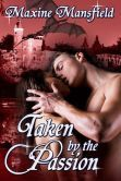 Taken By The Passion - Book 3 in the Academy series. My namesake is in this story!!