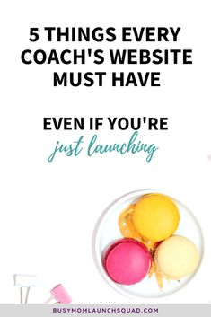 Launching a coaching business? Find out the 5 things your website must have so you can land clients and book out your services. Pinning to remember the tips in #4