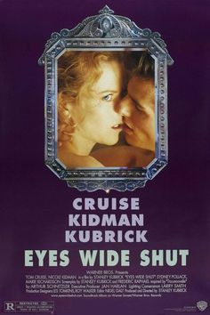 Eyes Wide Shut 1999 Directed by Stanley Kubrick Starring Tom Cruise Nicole Kidman Based on Traumnovelle by Arthur Schnitzler Stanley Kubrick, Nicole Kidman, Tom Cruise, Eyes Wide Shut, Hindi Movies, Top Movies, Movies To Watch, 1990s Movies, Drama