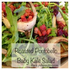 Roasted Portobello Mushroom Caps & Baby Kale Salad!  Favorite Salad.  #dinner #paleo, Recipes, Delicious dinners, main dishes, supper, meals, simple recipes, healthy recipes, beef, chicken, pork, seafood, dinner salads, tutorials, cooking, yummy, dinner, fresh, tasty, food, delish, delicious, eating, eat #tutorials #recipes #dinner #foods