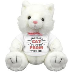 You've Cat To Go To Prom - Customize this cute prom bear (well... cat or kitty plushie) for your sweetheart this school dance season. Be cute, she'll be sure to say yes with this fuzzy friend. Girls love kittens, give her what she wants with this funny pun prom design.
