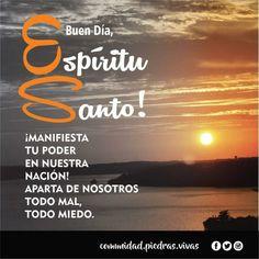 Frases, Holy Spirit, Good Morning Greetings, Bom Dia, Be Nice, Dios