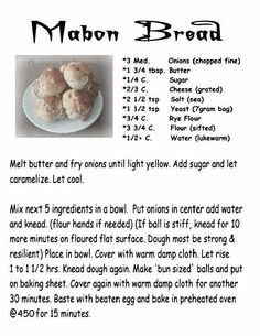Mabon Onion Buns (from another source, but I had to make a conversion, note: + means 'a little more than') **personal note, use hazelnut meal instead of rye flour Mabon, Samhain, Wicca Recipes, Wiccan Sabbats, Kitchen Witchery, Book Of Shadows, Food And Drink, Witchcraft, Magick