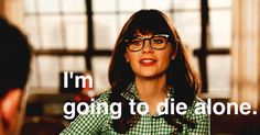 In honor of the New Girl premiere....27 most relatable Jessica Day Quotes.
