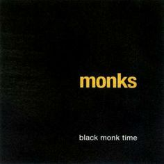 The Monks - Black Monk Time - 1966