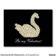 Daisy Swan Be My Valentine Postcard