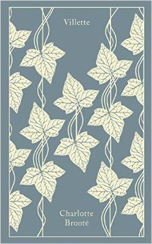 Amazon.com: Villette (A Penguin Classics Hardcover) (9780241198964): Charlotte Bronte, Helen Cooper, Coralie Bickford-Smith: Books