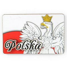 Magnet MDF Polska Orzeł. Magnet MDF, dvouvrstvý (s konvexními prvky), zobrazující nápis Polsko na pozadí Bílého orla. #polsko #orel #symbol #magnet #magnetlednice Emblem, Poland, Eagles, Shopping