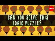 The famously difficult green-eyed logic puzzle - Alex Gendler Riddles To Solve, Maths Riddles, Logic Puzzles, Mind Puzzles, Enigma, Brain Breaks, Educational Videos, Brain Teasers, Ted Talks