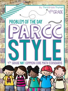 PARCC MATH for 4th Grade is here! This pack will be part of a larger set. It focuses on the 4th grade NBT standards. This pack is great to prepare students for the rigor and expose them to the language and question types on the PARCC. Check it out today!