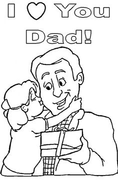 Fathers Day Coloring Pages For Toddlers :here are 20 amazing Fathers Day coloring pages to print and color that you can give your little toddler. Father's Day Activities, Love You Dad, Fathers Day Cards, Happy Fathers Day Message, When Is Fathers Day, Fathers Day Messages, Fathers Day Pictures, Fathers Day Quotes, Coloring For Kids