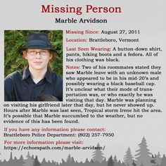 Marble from in hit the area hours after he was last seen. Brattleboro Vermont, Missing Persons, Cold Case, Forensics, True Crime, Flyers, Did You Know, Mystery, Marble