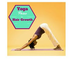 Yoga Poses That Prevent Hair Fall And Promote Faster Hair Growth  Read the article here - http://www.blackhairinformation.com/growth/yoga-poses-prevent-hair-fall-promote-faster-hair-growth/