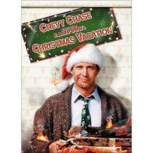 National Lampoons Christmas Vacation...