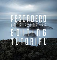 Pescadero Long Exposure Editing Tutorial