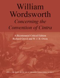 William Wordsworth: Concerning The Convention of Cintra  Author: Owen, W J B and Richard Gravil  £9.95