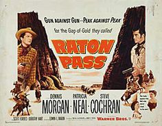 » A Western Movie Review by Jonathan Lewis: RATON PASS (1951).
