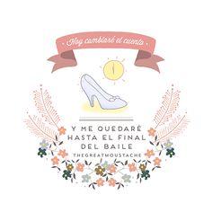 HOY CAMBIARÉ EL CUENTO - ESPEJOS DE BOLSILLO - thegreatmoustache.com Courage Quotes, Mr Wonderful, Funny Phrases, Flamenco, Best Quotes, Love Quotes, Pretty Quotes, Little Things, Fashion Quotes
