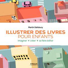 Martin Salisbury- Illustrer des livres pour enfants