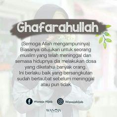 Semoga Allah Subhana wa Ta'ala mengampuninya... Reminder Quotes, Self Reminder, True Quotes, Best Quotes, Islamic Love Quotes, Muslim Quotes, Arabic Quotes, Quran Verses, Quran Quotes