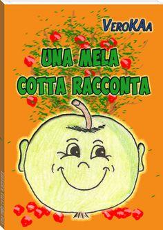 Vero+KAa:+Una+mela+cotta+Racconta
