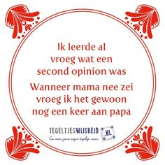 Dutch Words, Funny Quotes, Life Quotes, Facebook Quotes, Dutch Quotes, One Liner, Feel Good, Quotations, Feelings