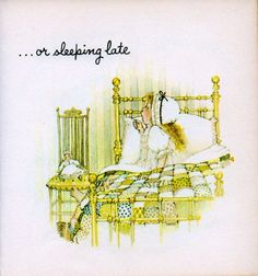 or sleeping late from a miniature gift book from 1969 Holly Hobbie, Toot & Puddle, Mary May, Sleep Late, Applique Pillows, Sarah Kay, Soft Sculpture, Children's Book Illustration, Book Gifts