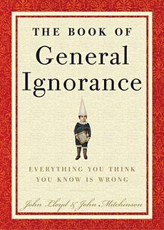 Google Afbeeldingen resultaat voor http://uncrate.com/p/2007/08/book-general-ignorance.jpg