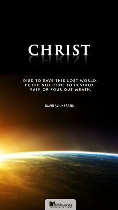 """David Wilkerson: """"Cristo murió para salvar este mundo perdido, Él no vino para destruirlo. Las opciones: cortar o derramar la ira"""""""