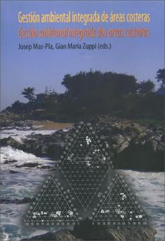 #nabibgeo Gestión ambiental integrada de áreas costeras = gestāo ambiental integrada dos areas costeiras / Josep Mas-Pla, Gian Maria Zuppi (eds.) Barcelona : Rubes, 2009 [DATA: 11/04/2013]