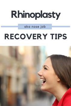 The BEST Rhinoplasty Recovery Tips | Post nose job tips and tricks to make recovery quick and easy.