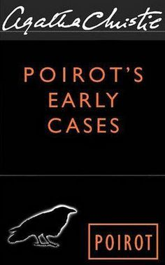 Hercule Poirot's Early Cases - Agatha Christie