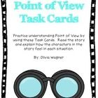 Point of View Task Cards.  Great for centers and small groups.