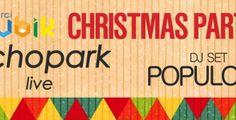 Rubik Christmas Party. In arrivo il party di Natale di Arci Rubik: sul palco Echopark e, a seguire, il dj-set di Populous. Location: Circolo ARCI RUBIK  Via Cellino 5