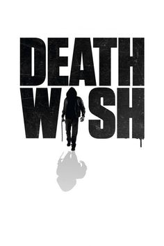 Watch->> Death Wish 2017 Full - Movie Online