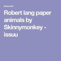 Robert lang paper animals by Skinnymonkey - issuu