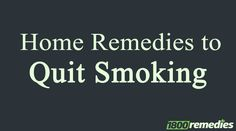 Want to know the easiest way to quit smoking? Here is a collection of amazing home remedies to quit smoking quickly. Try it today!