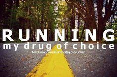 My drug of choice!
