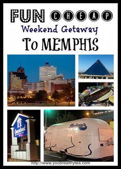 You Brew My Tea: Fun Cheap Weekend Getaway To Memphis