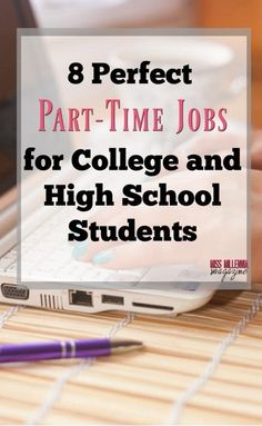 8 Perfect Part-Time Jobs for College and High School Students via #missmillmag #jobs #collegelife #millenniallife #parttimejob