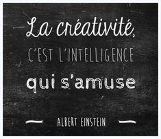 La créativité, c'est l'intelligence au service de sa survie.
